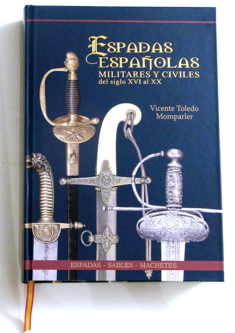 vicente toledo4 - Libro Espadas Españolas de los siglos XVI al s. XX